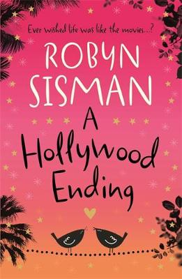 A Hollywood Ending by Robyn Sisman