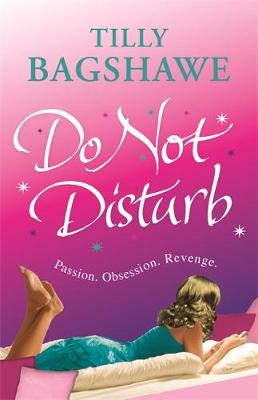 Do Not Disturb by Tilly Bagshawe