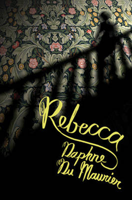 Rebecca Collectors' Edition by Daphne du Maurier