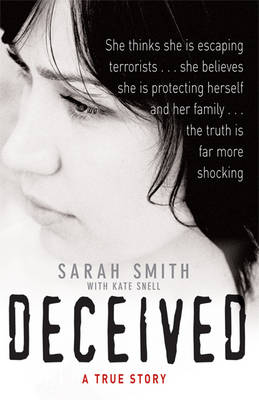 Deceived by Sarah Smith, Kate Snell