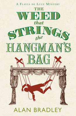 The Weed that Strings the Hangman's Bag by Alan Bradley