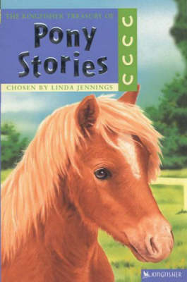 The Kingfisher Treasury of Pony Stories by Anthony  Lewis