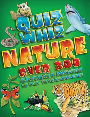 Quiz Whiz Nature by Tom Jackson