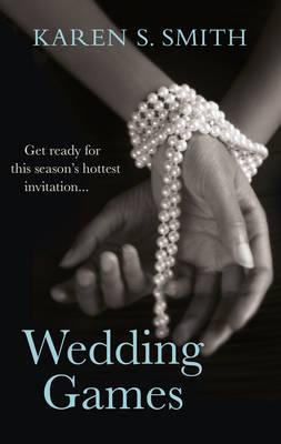 Wedding Games by Karen S. Smith