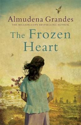 The Frozen Heart by Almudena Grandes