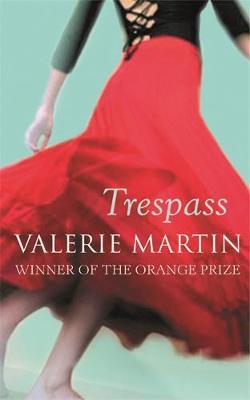 Trespass by Valerie Martin