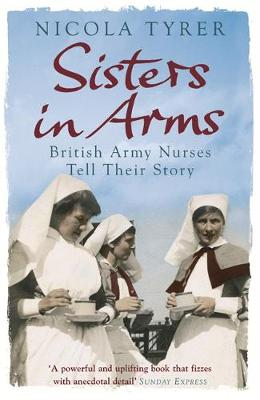 Sisters in Arms by Nicola Tyrer
