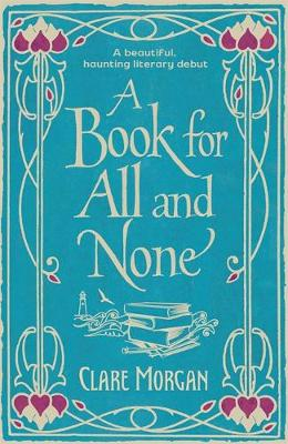 A Book for All and None by Clare Morgan