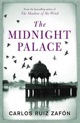 The Midnight Palace by Carlos Ruiz Zafon