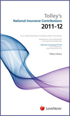 Tolley's National Insurance Contributions Main Annual by Jon Golding, Peter Arrowsmith