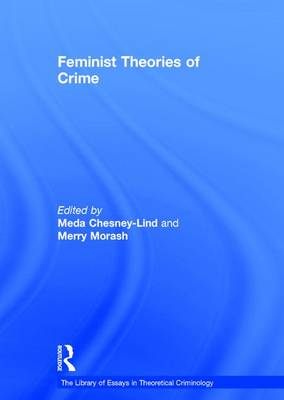 Feminist Theories of Crime by Professor Merry Morash