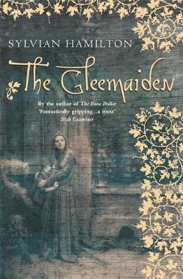 The Gleemaiden by Sylvian Hamilton