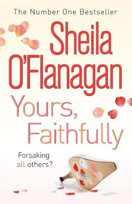 Yours, Faithfully by Sheila O'Flanagan