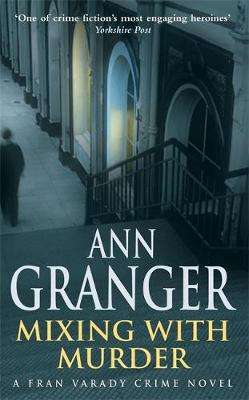 Mixing With Murder by Ann Granger