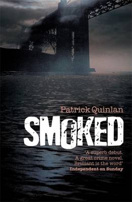 Smoked by Patrick Quinlan