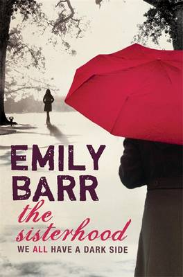The Sisterhood by Emily Barr
