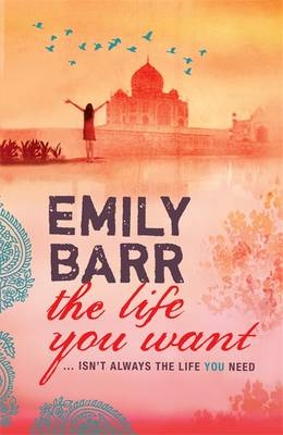 The Life You Want by Emily Barr