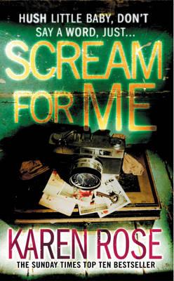Scream For Me by Karen Rose
