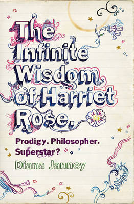 The Infinite Wisdom Of Harriet Rose by Diana Janney