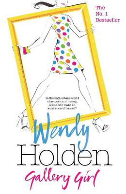 Gallery Girl by Wendy Holden
