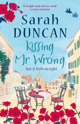 Kissing Mr Wrong by Sarah Duncan