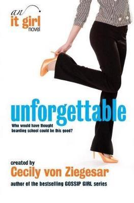 Unforgettable by Cecily Von Ziegesar