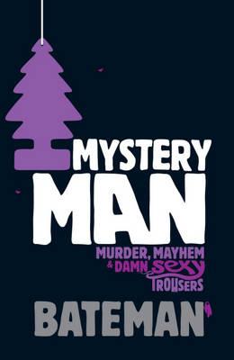 Mystery Man by Bateman