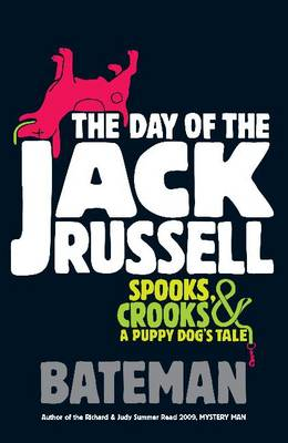 The Day of the Jack Russell by Bateman