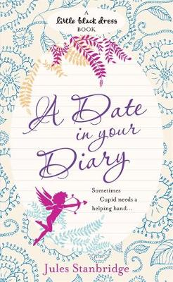 A Date in Your Diary by Jules Stanbridge