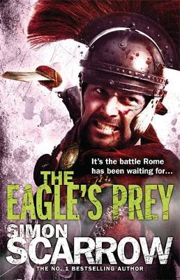 Eagle's Prey by Simon Scarrow