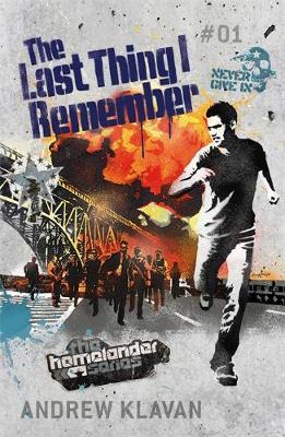 The Homelander Series:The Last Thing I Remember by Andrew Klavan