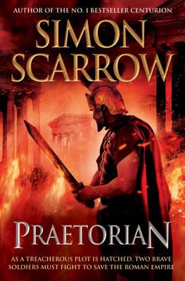 Praetorian by Simon Scarrow
