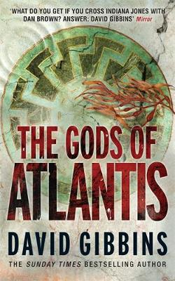 The Gods of Atlantis by David Gibbins