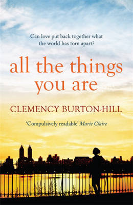 All The Things You Are by Clemency Burton-Hill