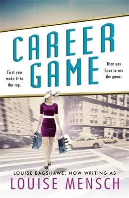 Career Game by Louise Mensch