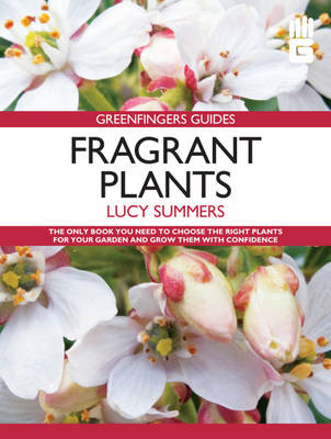 Fragrant Plants by Lucy Summers