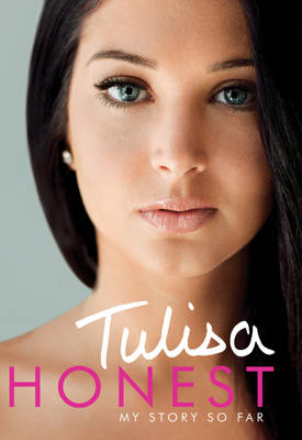 Honest My Story So Far (the Official Autobiography) by Tulisa Contostavlos