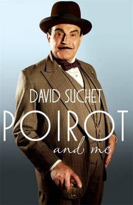 Poirot and Me by Geoffrey Wansell, David Suchet