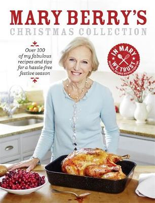 Mary Berry's Christmas Collection by Mary Berry