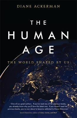 The Human Age by Diane Ackerman