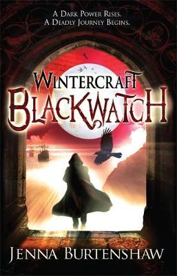 Wintercraft : Blackwatch by Jenna Burtenshaw