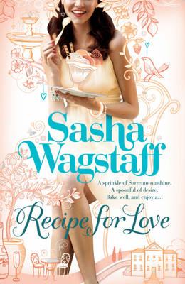 Recipe for Love by Sasha Wagstaff