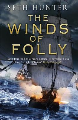 The Winds of Folly by Seth Hunter