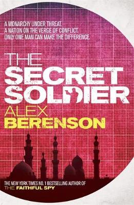 The Secret Soldier by Alex Berenson