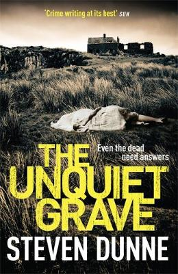 The Unquiet Grave by Steven Dunne