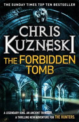 The Forbidden Tomb by Chris Kuzneski