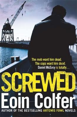 Screwed by Eoin Colfer