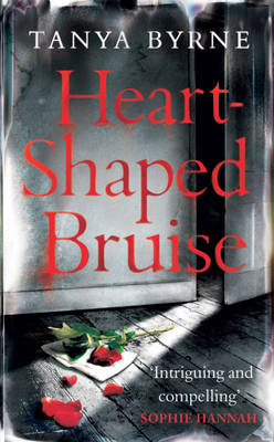 Heart-shaped Bruise by Tanya Byrne