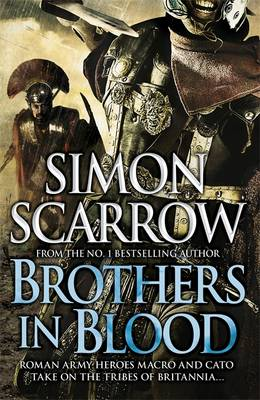 Brothers in Blood by Simon Scarrow
