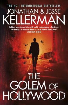 The Golem of Hollywood by Jonathan Kellerman, Jesse Kellerman